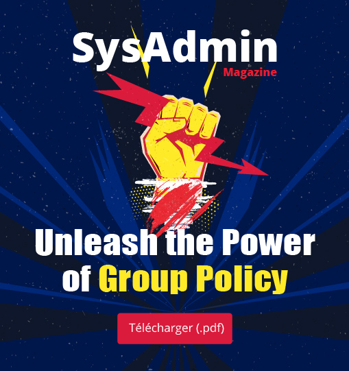 SysAdmin Magazine: Unleash the Power of Group Policy